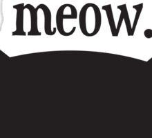 meow. Sticker