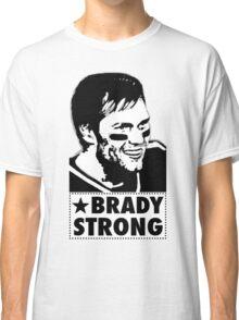 "Tom Brady is ""BRADY STRONG""  Classic T-Shirt"
