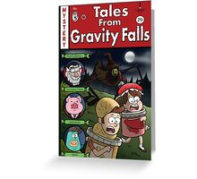 Tales from Gravity Falls Greeting Card
