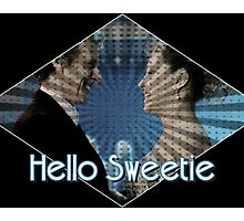Hello Sweetie Husbands of River Song Photographic Print
