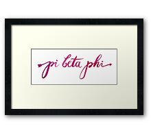 Pi Beta Phi  Framed Print