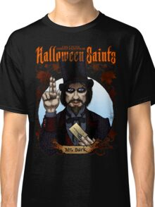 Halloween Saints: Mr. Dark Classic T-Shirt