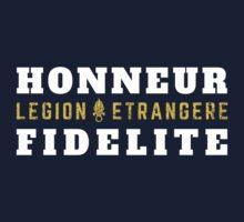 Foreign Legion - Legion Etrangere - Honneur & Fidelite Baby Tee