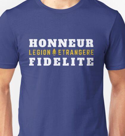 Foreign Legion - Legion Etrangere - Honneur & Fidelite Unisex T-Shirt