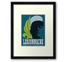 Legionnaire: Nothing To Lose - Everything To Gain Framed Print