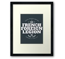 French Foreign Legion - Honour and Fidelity Framed Print