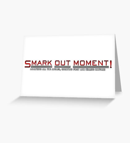 Smark Out Moment Logo (Red) Greeting Card