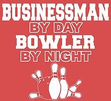 Businessman by day bowler by night by trendism