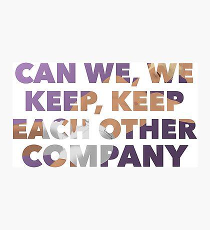 #Company Photographic Print