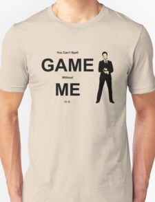 You Can't Spell Game Without Me In It - Barney T-Shirt