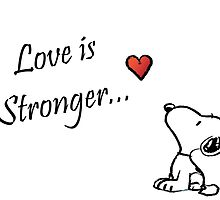 """Snoopy """"love is Stronger..."""" by matty6686"""