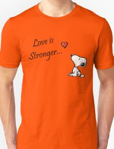 """Snoopy """"love is Stronger..."""" T-Shirt"""