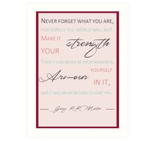 Never forget what you are P4 Art Print