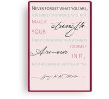 Never forget what you are P4 Canvas Print