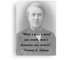 Mans Mind - Thomas Edison Canvas Print
