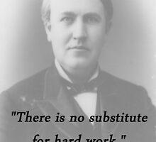 No Substitute - Thomas Edison by CrankyOldDude