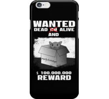 Schrödinger's cat: WANTED dead AND alive (1) iPhone Case/Skin