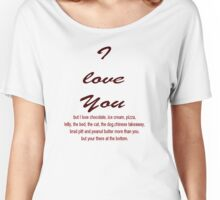 I Love You BUT....... Women's Relaxed Fit T-Shirt