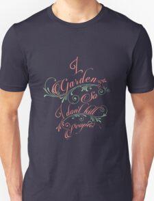 Gardening T-Shirt
