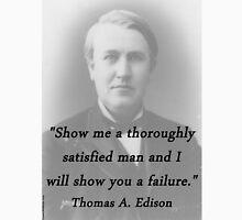 Thoroughly Satisfied Man - Thomas Edison Unisex T-Shirt