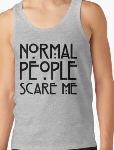 Normal people scare me white T-Shirt