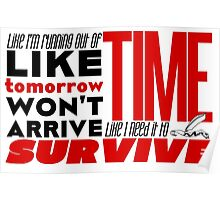 Write Like I'm Running Out of Time (Red) Poster