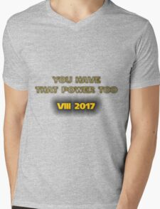 """Star Wars - """"You Have That Power Too!"""" - Luke Skywalker Quote Mens V-Neck T-Shirt"""