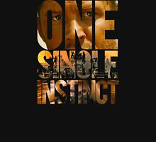 One Single Instinct Unisex T-Shirt