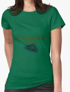 Star Wars - Han Solo Shot First! Womens Fitted T-Shirt