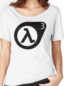 Half-Life 3 Women's Relaxed Fit T-Shirt