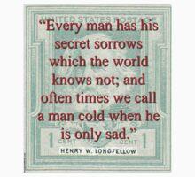 Every Man Has His Secret Sorrows - Longfellow One Piece - Long Sleeve