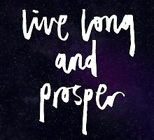 Live Long and Prosper by KatHassell