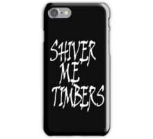 Shiver me timbers, Ye Owd Pirate! Bucaneers, White on Black iPhone Case/Skin