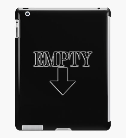 Empty, Hollow, Hungry, Thirsty, on Black iPad Case/Skin