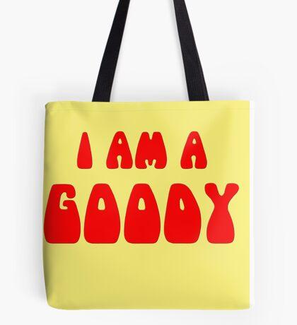 I Am A Goody. Tote Bag