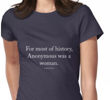 Virginia Woolf - Anonymous was a woman, white text Womens Fitted T-Shirt