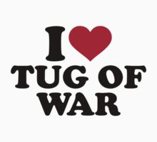 I love Tug of war by Designzz