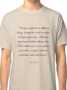 Jane Austen: Pride and Vanity Classic T-Shirt