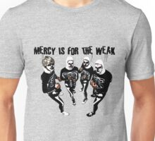 Mercy is for the Weak- karate kid Unisex T-Shirt
