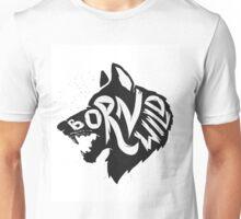 Born Wild Unisex T-Shirt