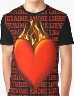 ¸¸.♥➷♥•*¨BURNING LOVE VALENTINE¸¸.♥➷♥•*¨ Graphic T-Shirt