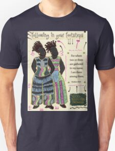 Following in your Footsteps Unisex T-Shirt