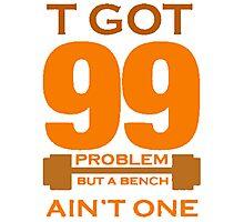 99 PROBLEMS Photographic Print