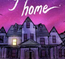 Gone Home Sticker