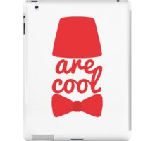 Bowties/Fezzes are Cool iPad Case/Skin