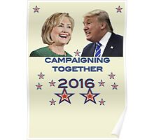 Hillary & Trump Joint Campaign Poster