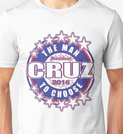 CRUZ The Man To Choose Unisex T-Shirt