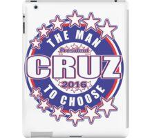 CRUZ The Man To Choose iPad Case/Skin