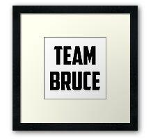 Team Bruce - Black on White Framed Print