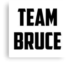Team Bruce - Black on White Canvas Print
